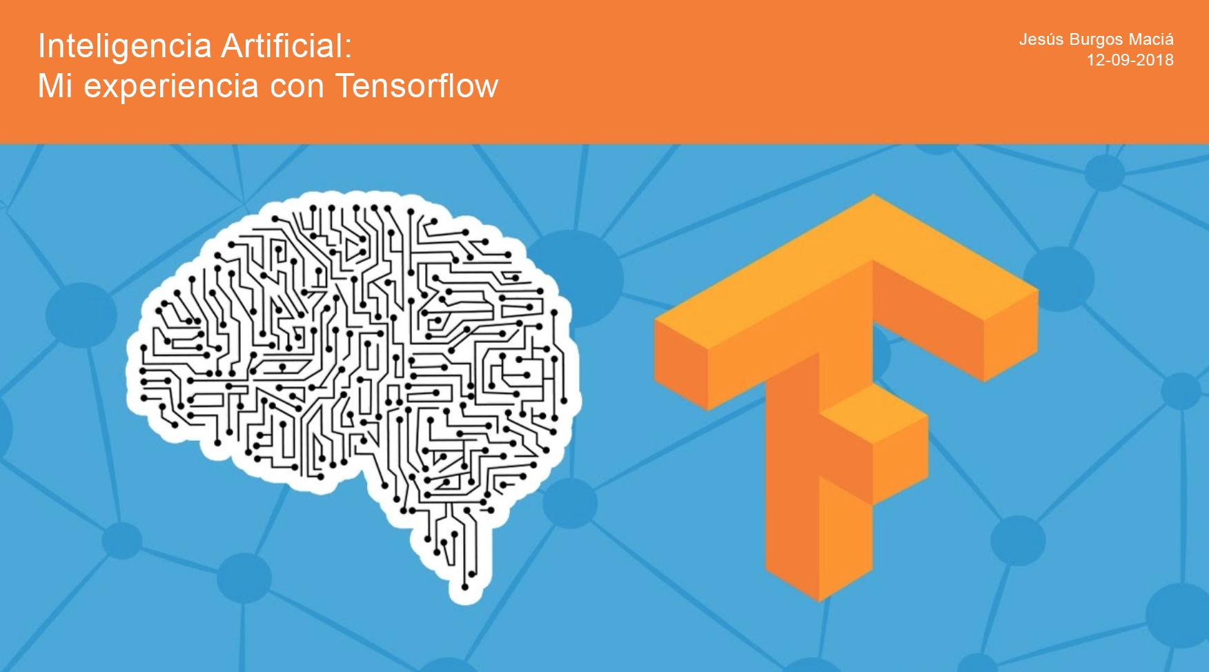 Introducción a la Inteligencia Artificial: Mi experiencia con Tensorflow